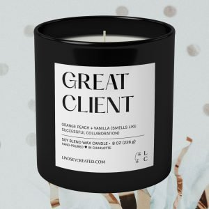 Great Client Candle | Lindsey Created