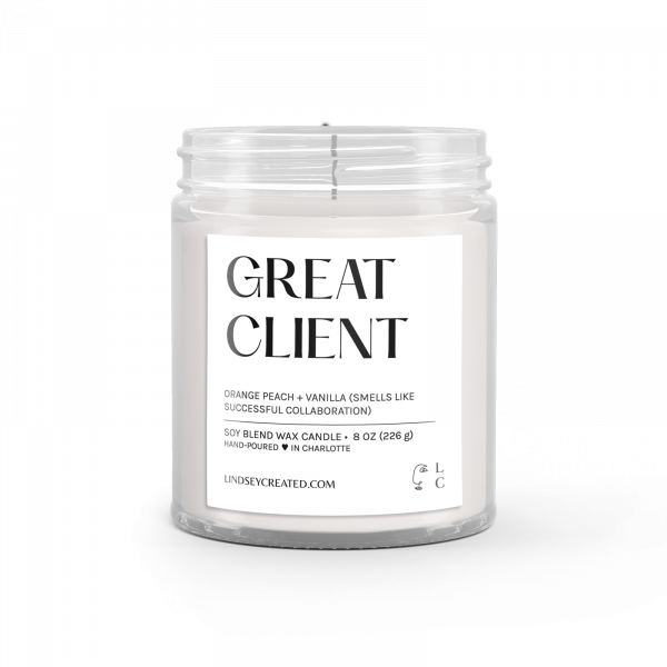 Great Client Candle (Classic) | Lindsey Created